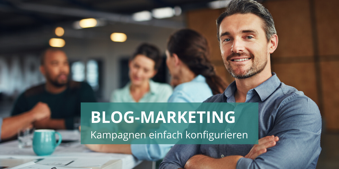 Blog-Marketing Kampagnen einfach konfigurieren